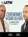 Ceremonies in Dark Old Men (MP3)